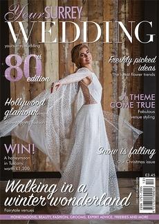 Your Surrey Wedding magazine, Issue 80